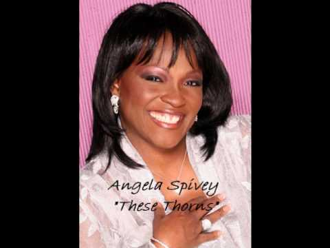 Angela Spivey - These Thorns