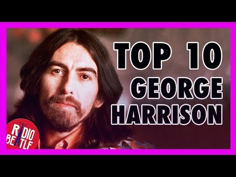 Top 10 Canciones de GEORGE HARRISON como Solista | Radio-Beatle