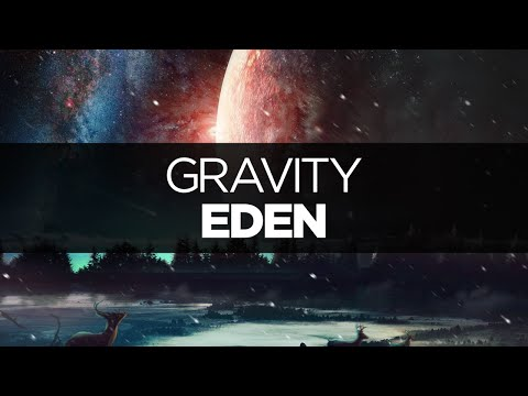 [LYRICS] EDEN - Gravity
