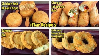 4 Unique Recipes For iftar /Ramazan Recipe By Yasmin Cooking