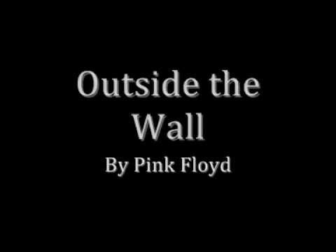 Pink Floyd - Outside the Wall (With Lyrics)