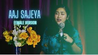 Aaj Sajeya ( Cover ) | Alaya F | Goldie Sohel | Punit M | Trending wedding Song | Female Version