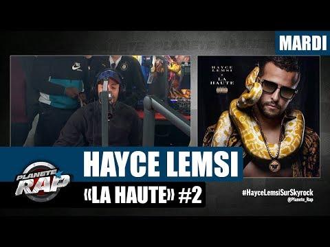 Youtube: Planète Rap – Hayce Lemsi«La Haute» #Mardi