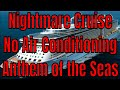 Nightmare Cruise! No Air Conditioning On Royal Caribbean Anthem of the Seas 5000 Angry Passengers