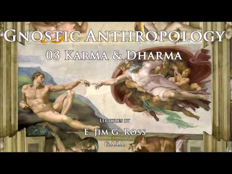 03 Karma & Dharma