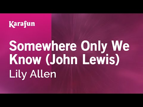 Karaoke Somewhere Only We Know (John Lewis) - Lily Allen *
