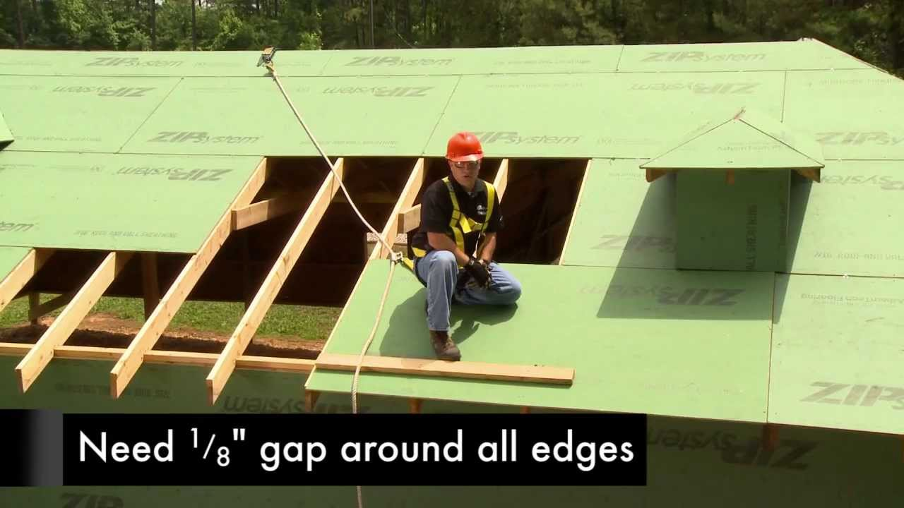 Zip System Sheathing Roof Panel Spacing Youtube
