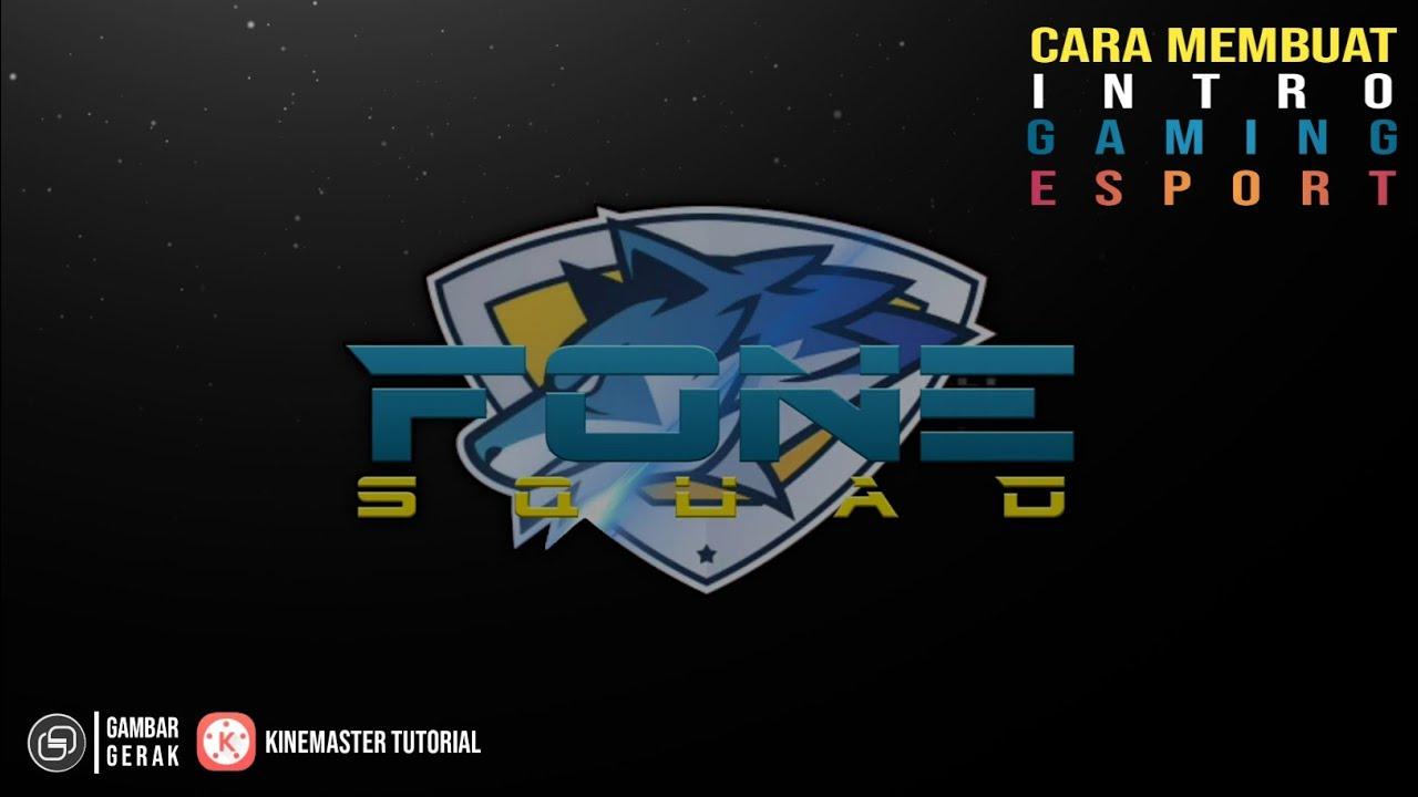 Cara Membuat Intro Cinematic Gaming Logo di Kinemaster