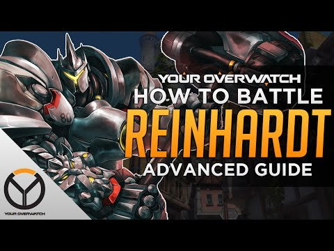 Overwatch Advanced Reinhardt Guide: How to Battle Rein