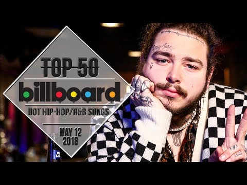 Top 50 • US HipHopR&B Songs • May 12, 2018  BillboardCharts