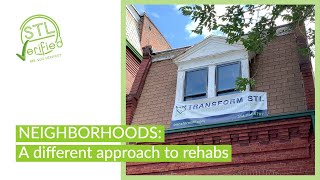 Transform STL takes a different approach to home rehabs