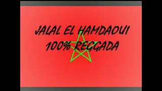 Reggada 2012 Jalal el hamdaoui