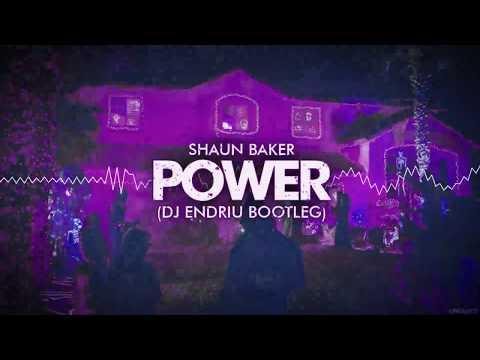 Shaun Baker - POWER DJ ENDRIU BOOTLEG FREE