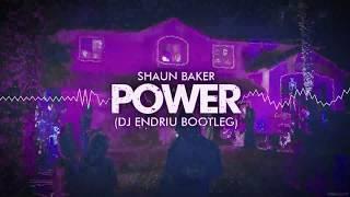 Shaun Baker - POWER (DJ ENDRIU BOOTLEG) FREE DOWNLOAD !!!