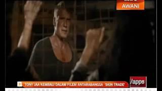 Tony Jaa kembali dalam filem antarabangsa 'Skin Trade'