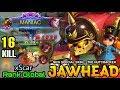 MANIAC with 16 Kills Jawhead The Nutcracker - Top Global Jawhead xScar - Mobile Legends