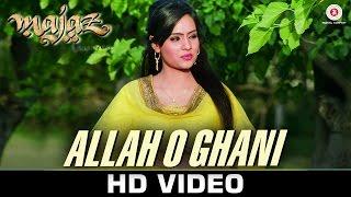 Allah O Ghani (Sufiyana) - Majaz - Ae Gham-e-Dil Kya Karun | Siraj Ul Haq | Sonu Nigam | Talat Aziz