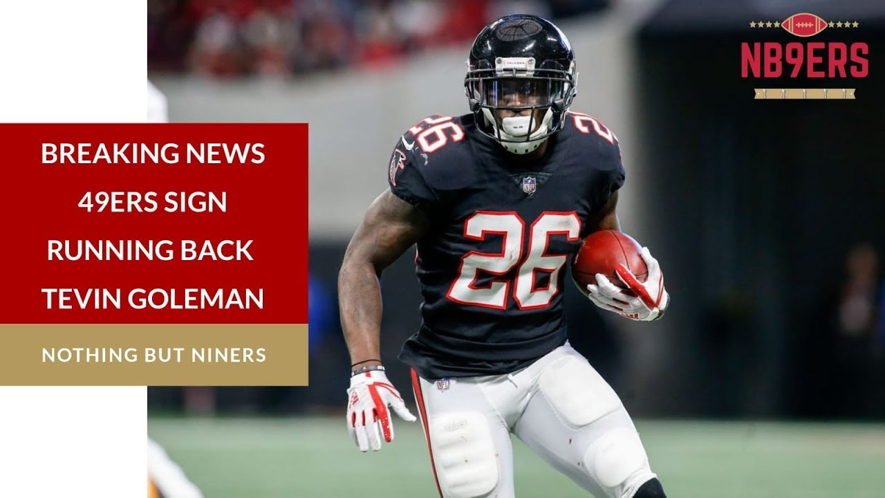 Niners, RB Tevin Coleman agree to two-year contract