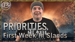 Priorities! - Your First Week in the Shadowlands