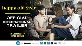 HAPPY OLD YEAR | Official International Trailer (2019)
