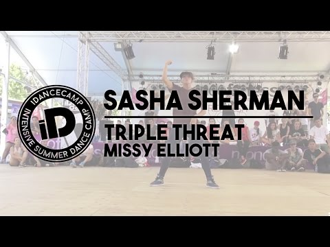 "Sasha Sherman - ""Triple Threat by Missy Elliott"" - iDanceCamp 2014"