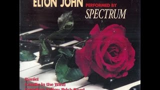 "Elton John's ""Candle in the Wind"" performed by Spectrum (1993)"