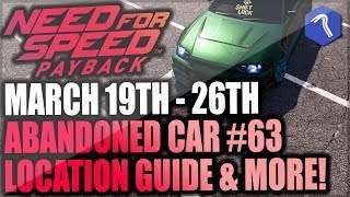 Need For Speed Payback Abandoned Car #63 - Location Guide + Gameplay - UNDERGROUND SOLDIER R32!