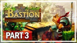 Bastion Gameplay Walkthrough Part 3 Zia - Let