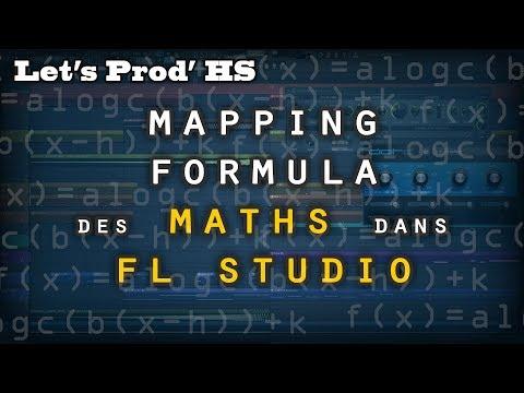 Let's Prod' HS | Mapping Formula : des mathématiques dans FL Studio 😱🤒