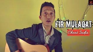 fir mulaqat/ Jubin Nautiyal/ cheat india/ unplugged piano and beats/Surasish