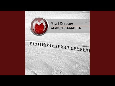 mist638_pavel denisov - we are all connected (original mix)