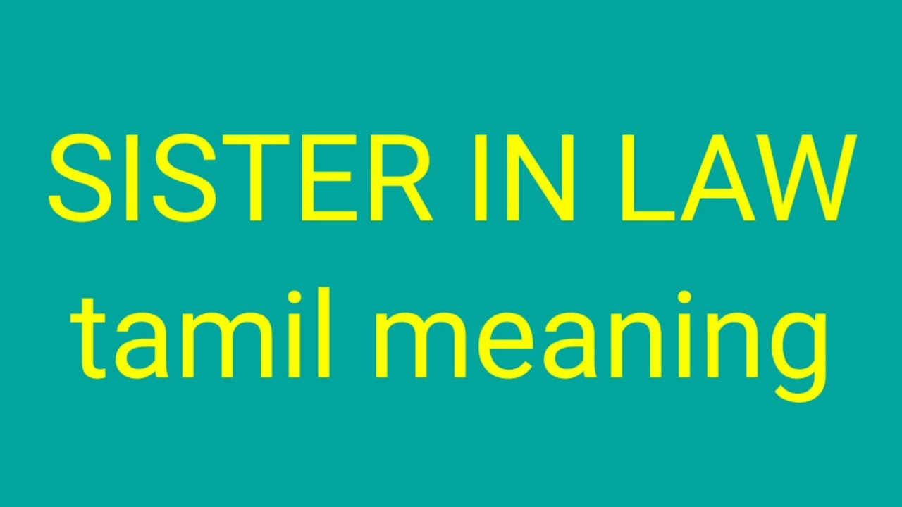 Sister In Law Tamil Meaning Sasikumar Youtube