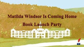 Matilda Windsor Is Coming Home launch