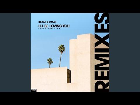 I'll Be Loving You (Roman Kouder Remix)