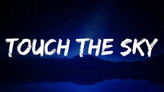 Future - Touch The Sky (Lyrics)