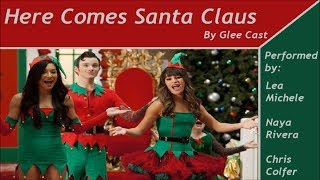 Glee - Here Comes Santa Claus