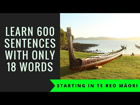 Learn 600 sentences with just 18 words in te reo Māori
