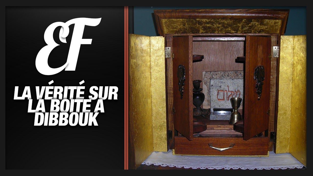 la v rit sur la boite dibbouk paranormal youtube. Black Bedroom Furniture Sets. Home Design Ideas