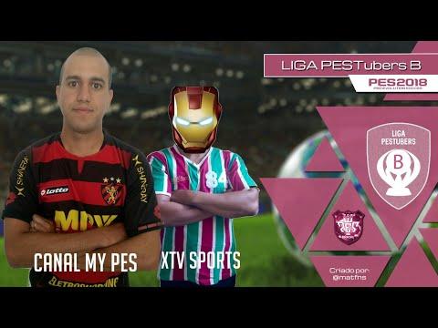 LIGA PESTUBERS B 2018 - CANAL MY PES X XTV SPORTS ( RODADA 1).