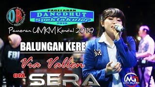 Download lagu VIA VALLEN Ft Om SERA BALUNGAN KERE Live Pameran UMKM Kendal 2019 Stadion Baru Kebondalem Kendal