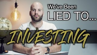 Investing 2019 💰 Best Investment To Build Wealth: We've Been LIED TO! 😡