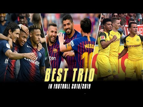 Top 10 Trios In Football 2018/2019