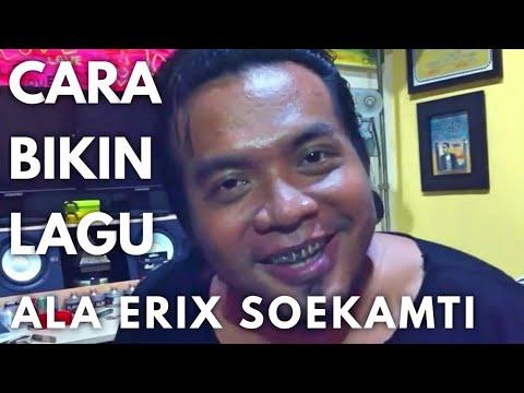 Cara Buat Lagu Ala Erix Soekamti (Endank Soekamti)