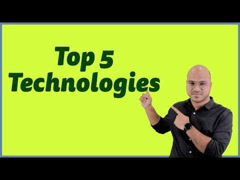 Top 5 Technologies in 2018