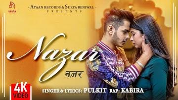 Nazar (Official Video) - Pulkit Arora | Kabira | Ayaan Records | Latest Haryanvi Songs 2020