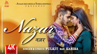 Nazar (Official Video) - Pulkit Arora | Kabira | Ayaan Records | Latest Haryanvi Songs 2020