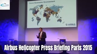 Airbus Helicopter Press Briefing Paris 2015