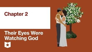 Their Eyes Were Watching God by Zora Neale Hurston | Chapter 2