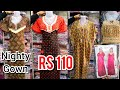 WHOLESALE OF NIGHTY, GOWN | LADIES NIGHT WEAR GOWN AND NIGHTY