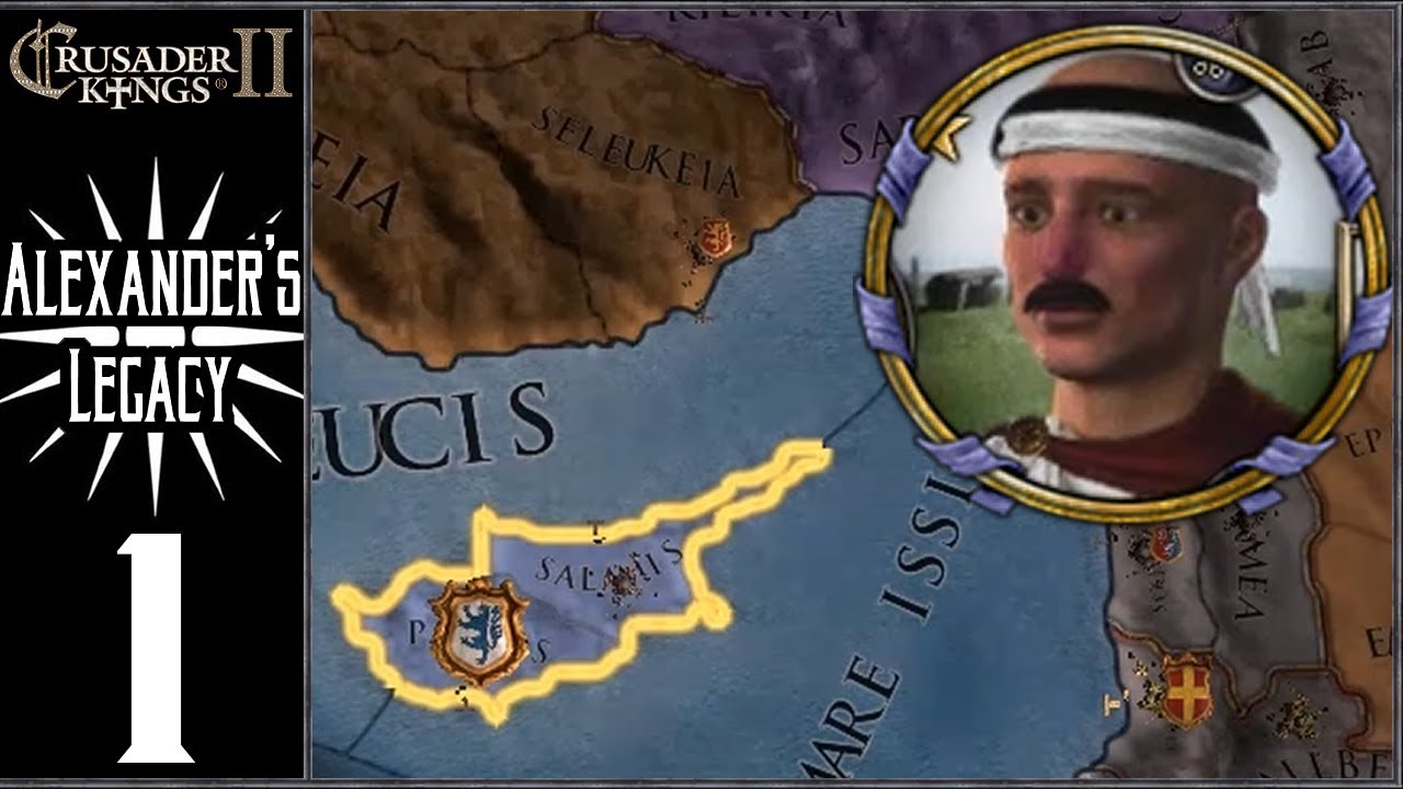 CK2: Lux Invicta - Alexander's Legacy #1 - Reviving the Dynasty